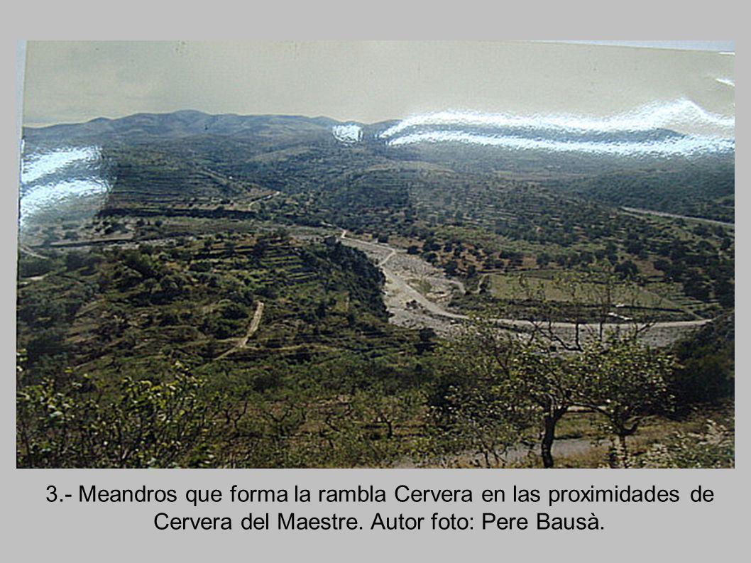3.- Meandros que forma la rambla Cervera en las proximidades de Cervera del Maestre.