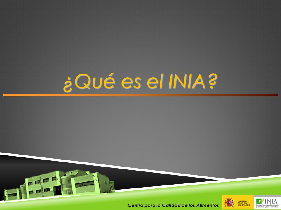 ¿Qué es el INIA En primer lugar, les voy a introducir brevemente qué es el INIA.