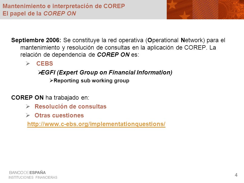 Mantenimiento e interpretación de COREP El papel de la COREP ON