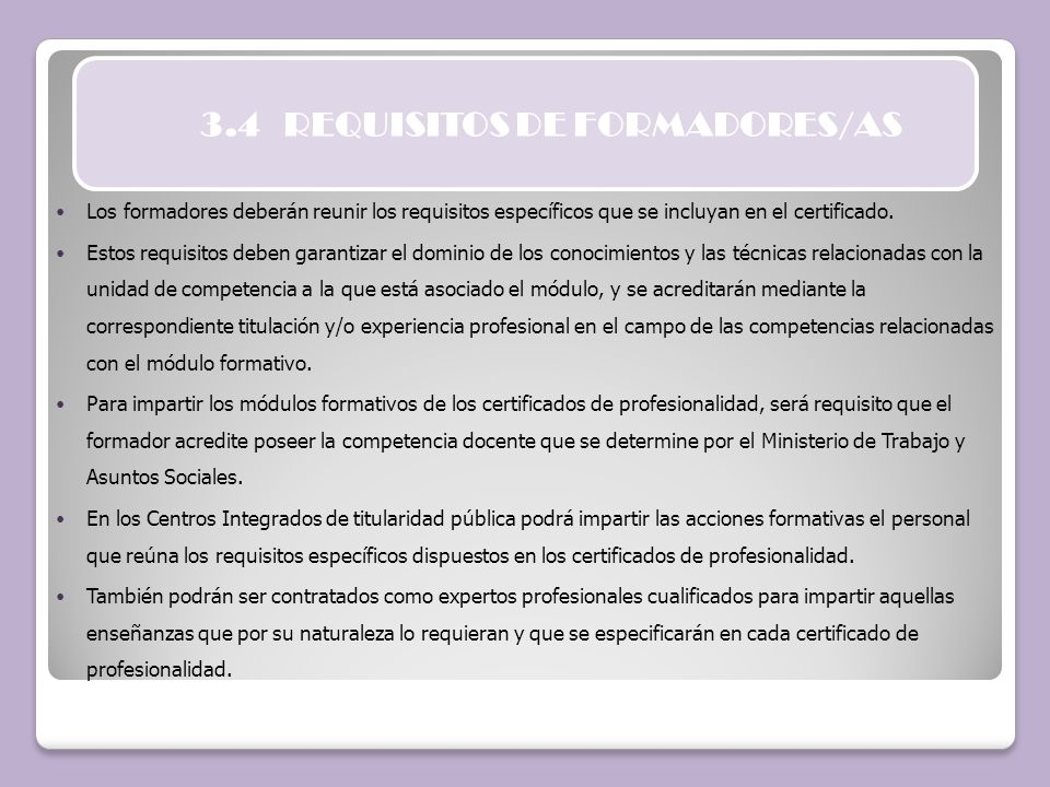 3.4 REQUISITOS DE FORMADORES/AS