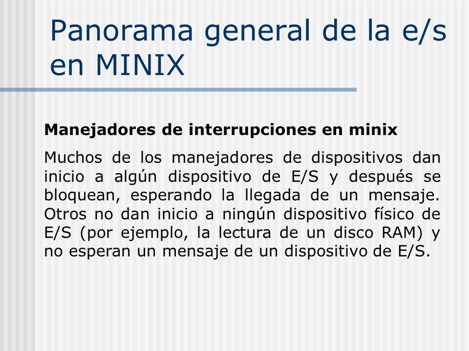 Panorama general de la e/s en MINIX
