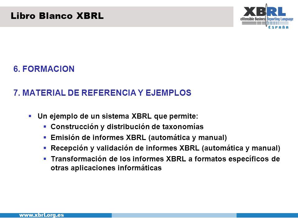 Libro Blanco XBRL 6. FORMACION 7. MATERIAL DE REFERENCIA Y EJEMPLOS