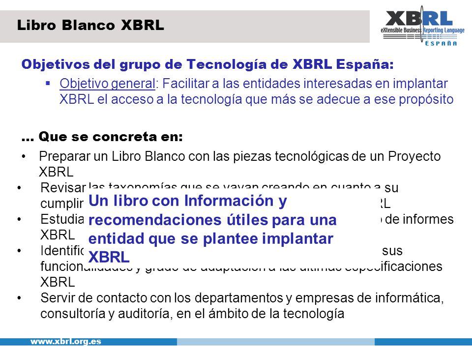 Libro Blanco XBRL Objetivos del grupo de Tecnología de XBRL España:
