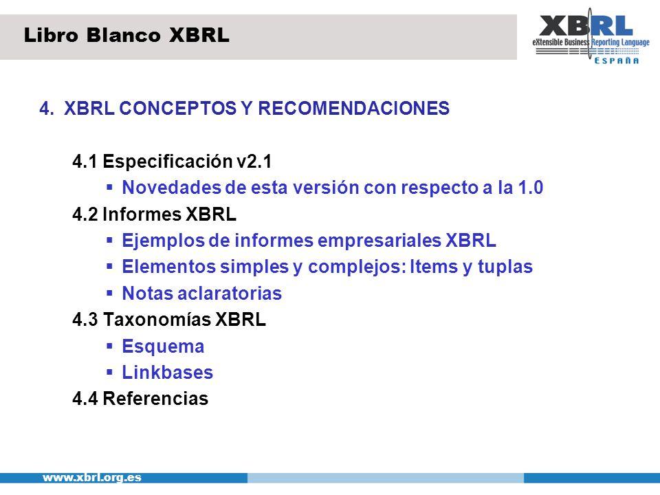 Libro Blanco XBRL 4. XBRL CONCEPTOS Y RECOMENDACIONES