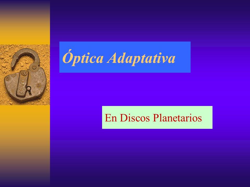 Óptica Adaptativa En Discos Planetarios