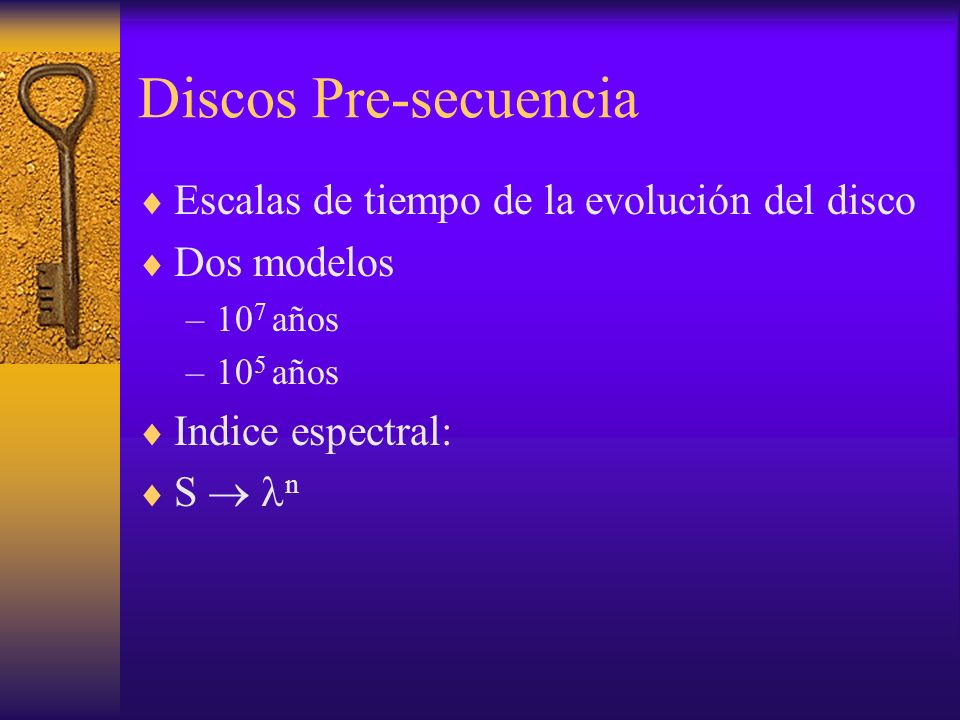 Discos Pre-secuencia Escalas de tiempo de la evolución del disco