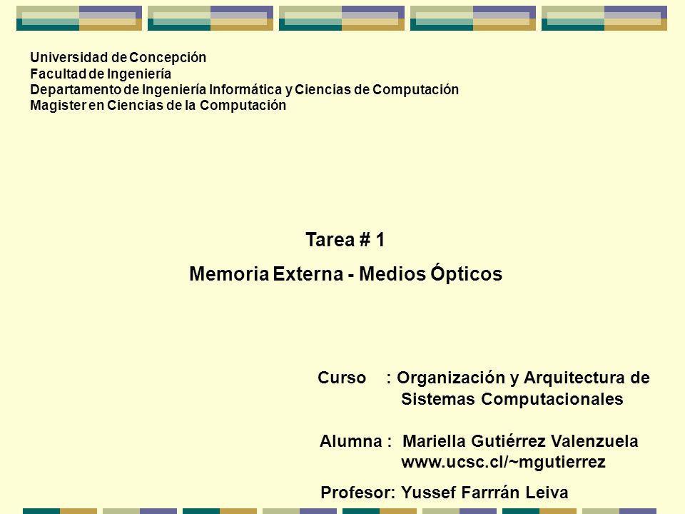 Memoria Externa - Medios Ópticos