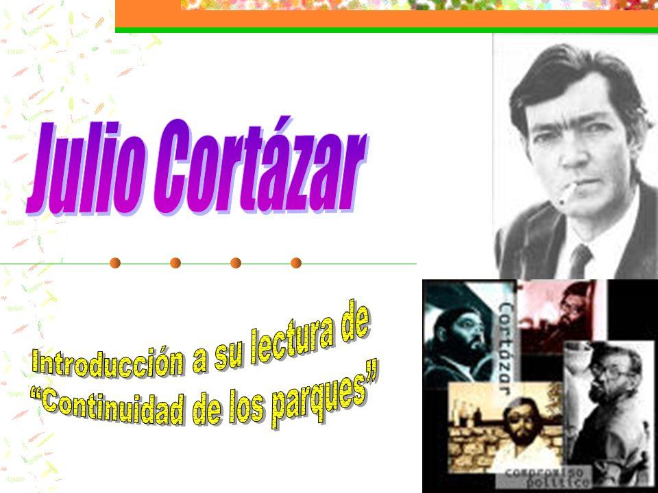 Julio Cortázar Introducción a su lectura de