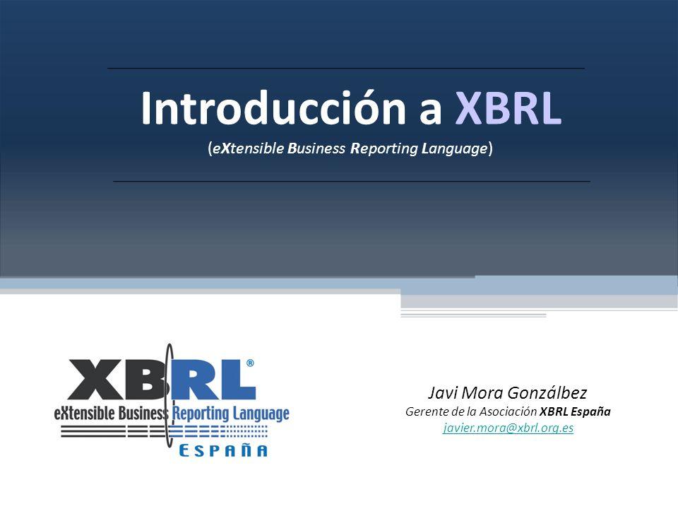 Introducción a XBRL Javi Mora Gonzálbez