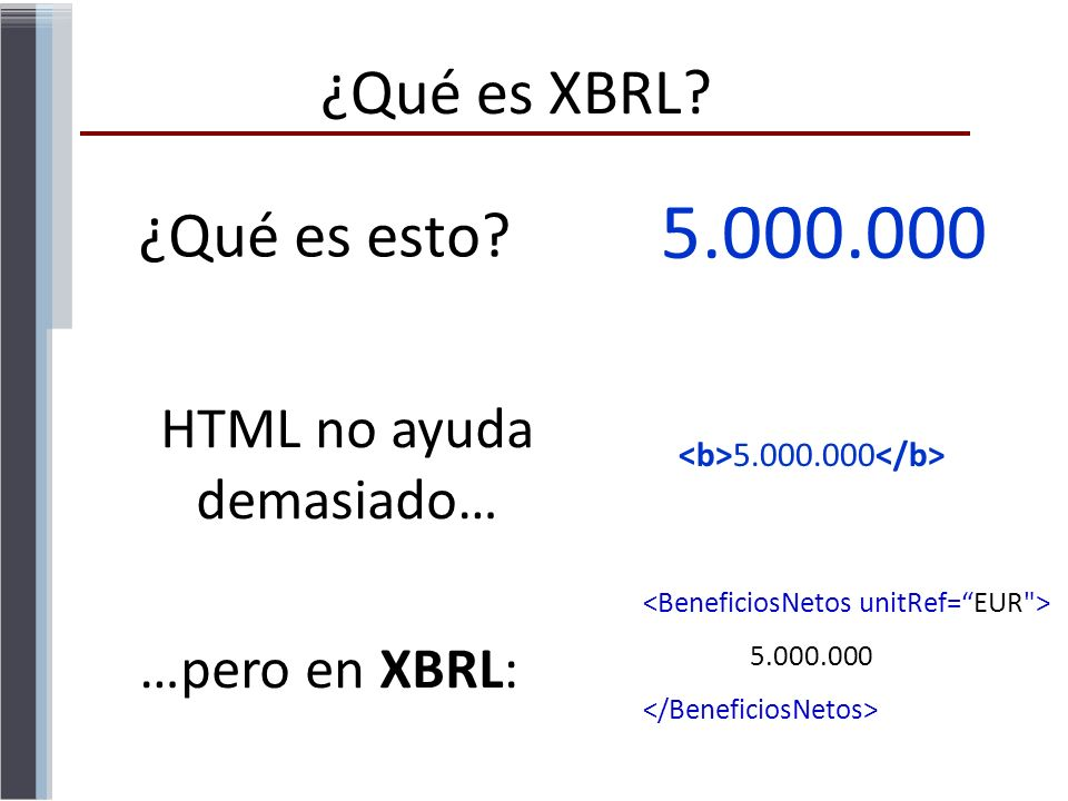 HTML no ayuda demasiado…