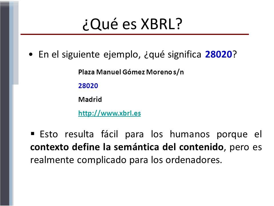 ¿Qué es XBRL En el siguiente ejemplo, ¿qué significa 28020