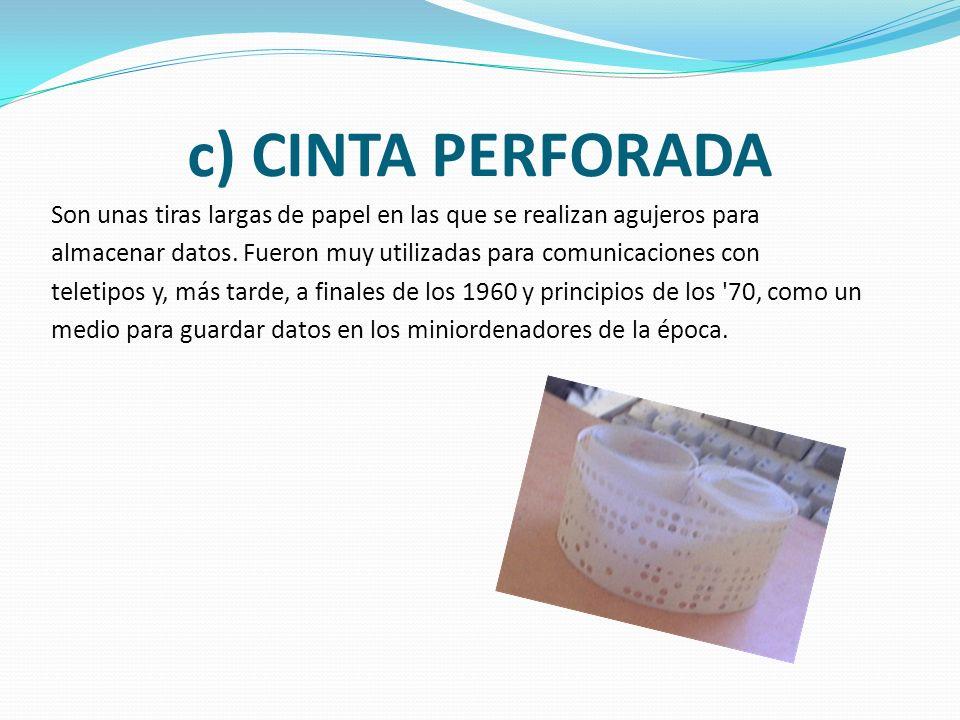 c) CINTA PERFORADA