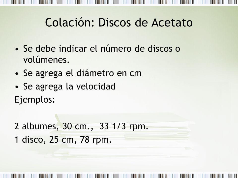 Colación: Discos de Acetato