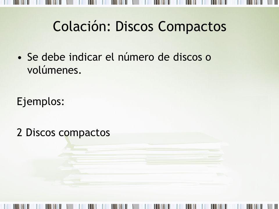 Colación: Discos Compactos