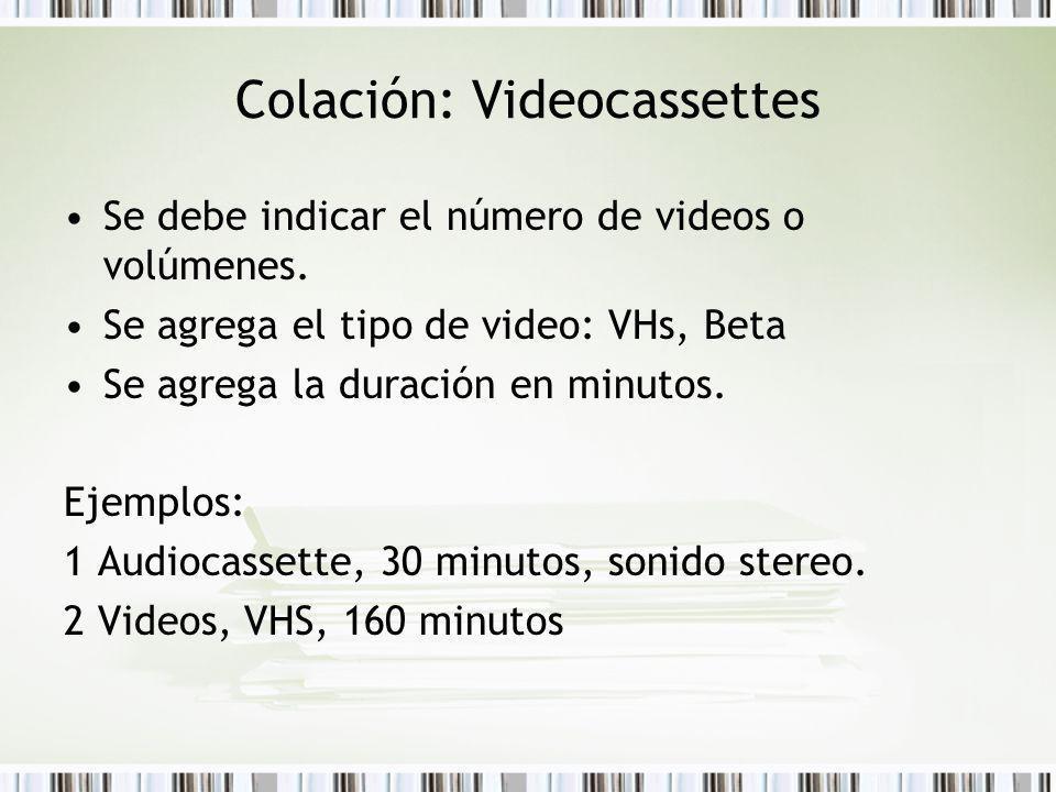 Colación: Videocassettes