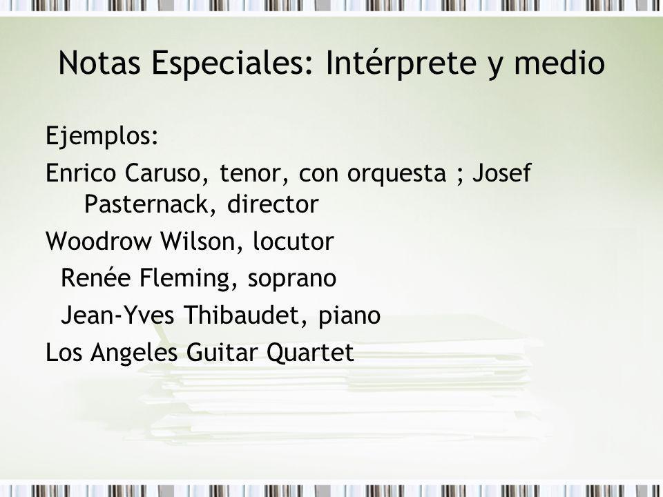 Notas Especiales: Intérprete y medio