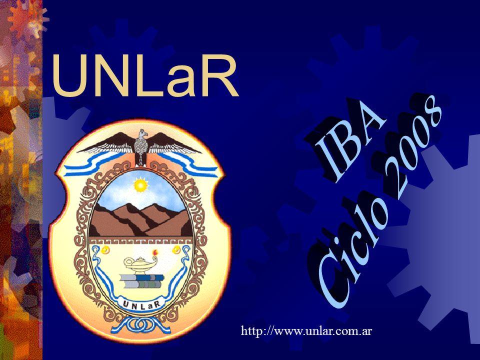 UNLaR IBA Ciclo 2008 http://www.unlar.com.ar