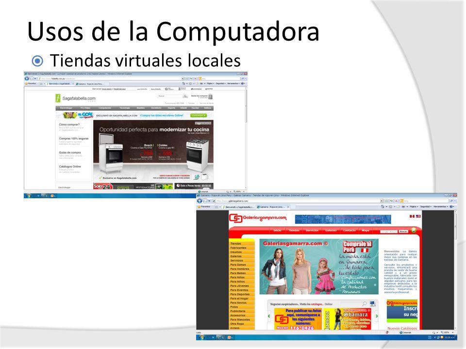 Usos de la Computadora Tiendas virtuales locales