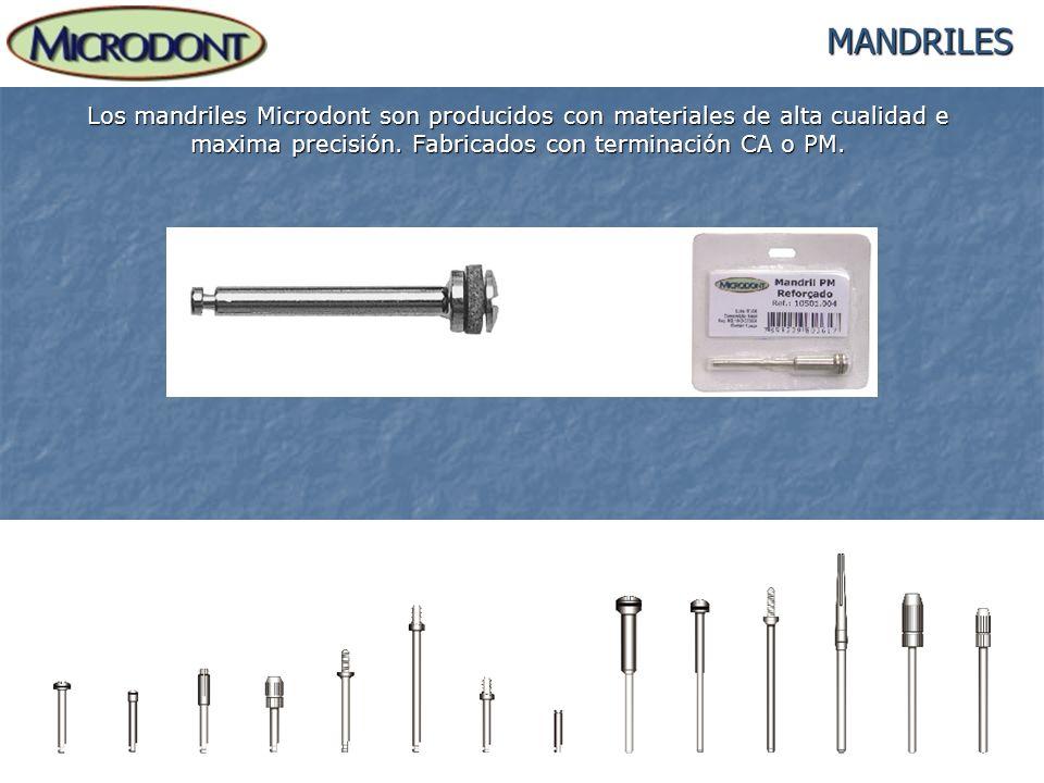 MANDRILES Los mandriles Microdont son producidos con materiales de alta cualidad e maxima precisión.