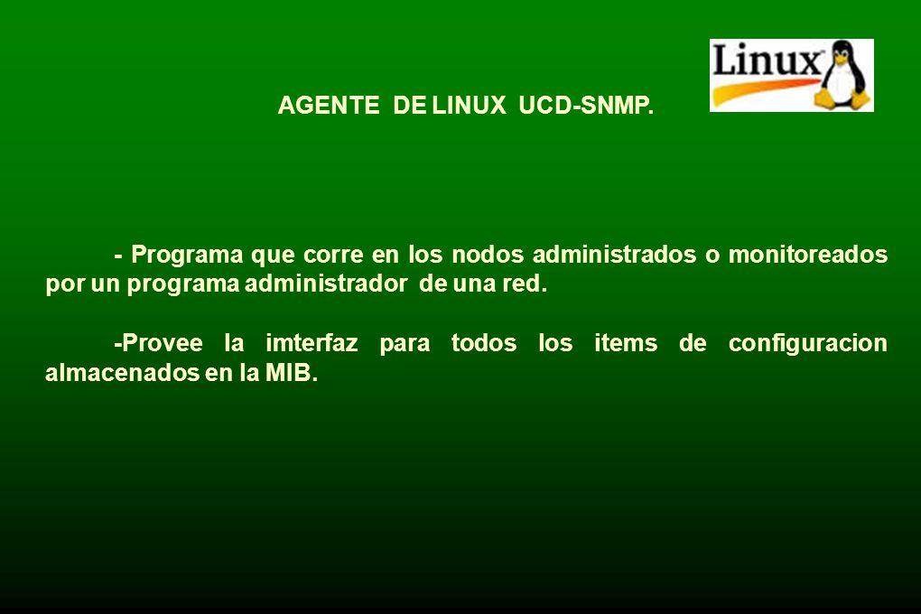 AGENTE DE LINUX UCD-SNMP.