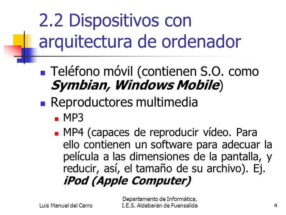 2.2 Dispositivos con arquitectura de ordenador