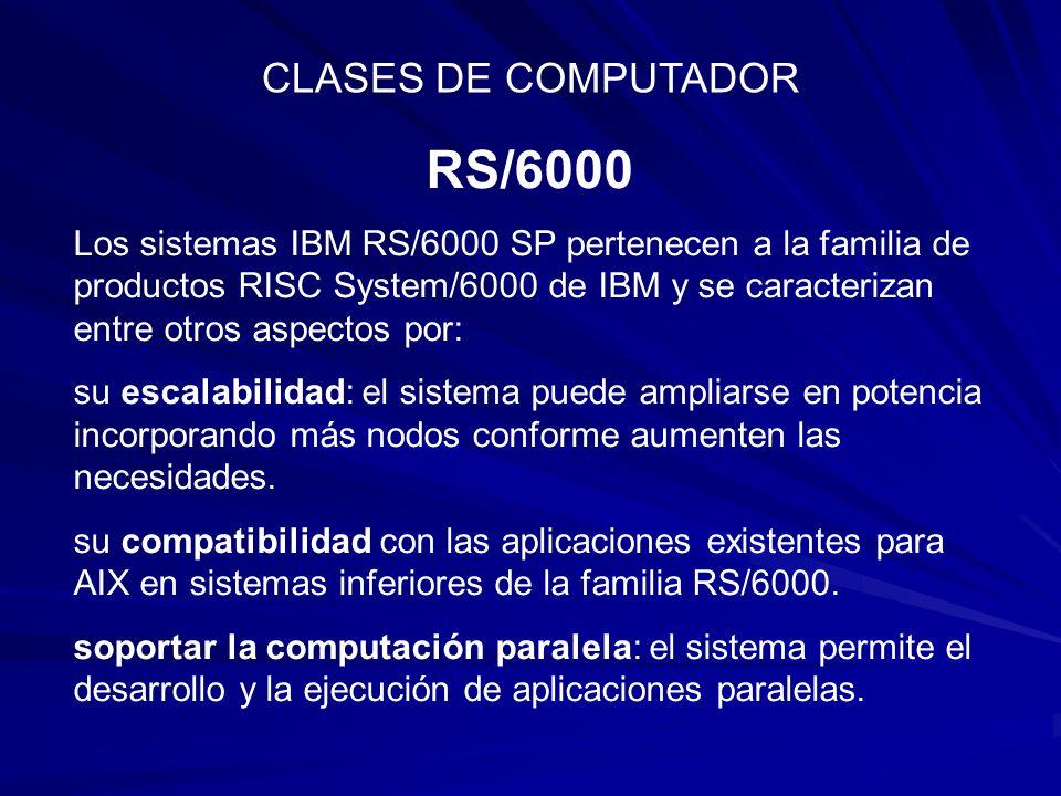 RS/6000 CLASES DE COMPUTADOR