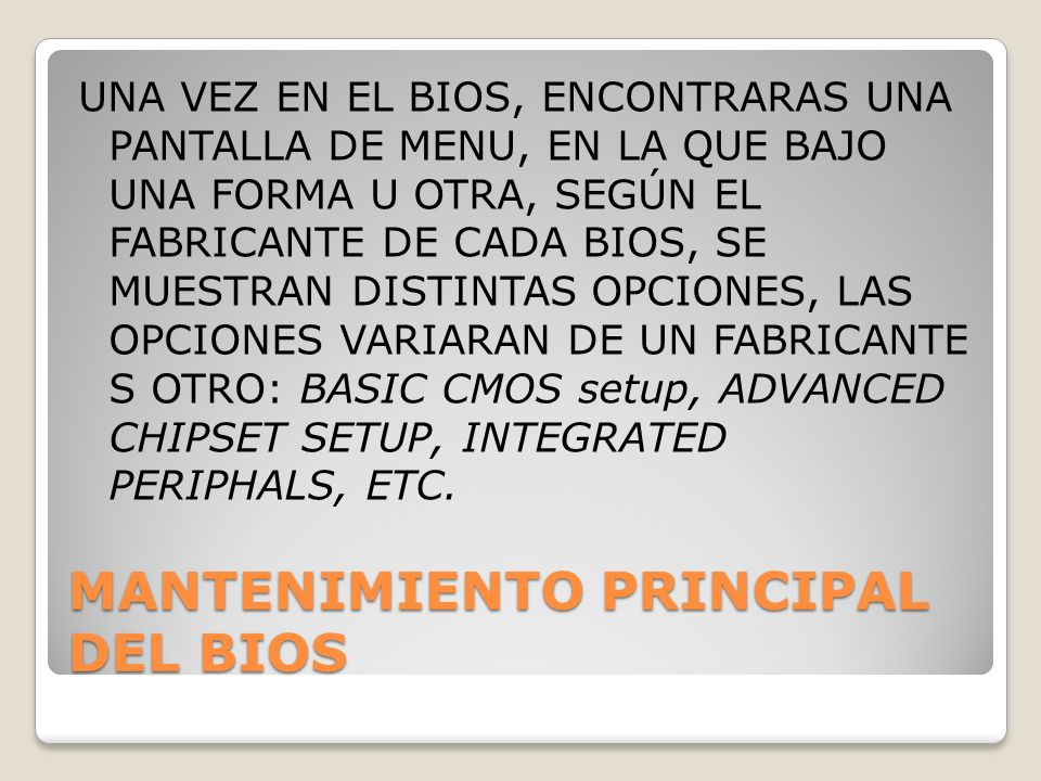 MANTENIMIENTO PRINCIPAL DEL BIOS