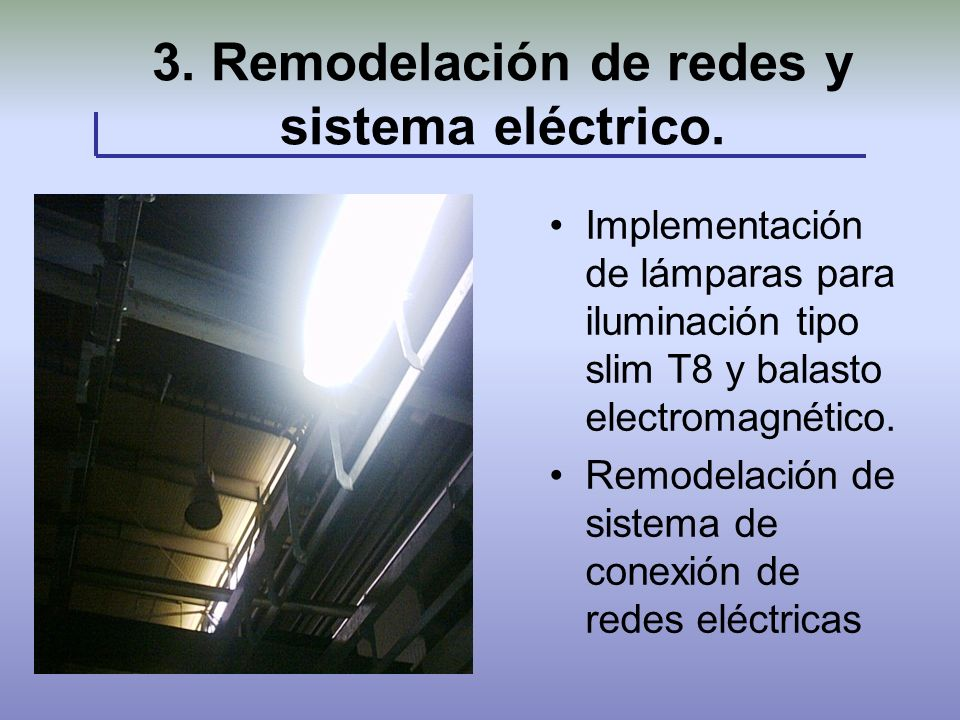 3. Remodelación de redes y sistema eléctrico.