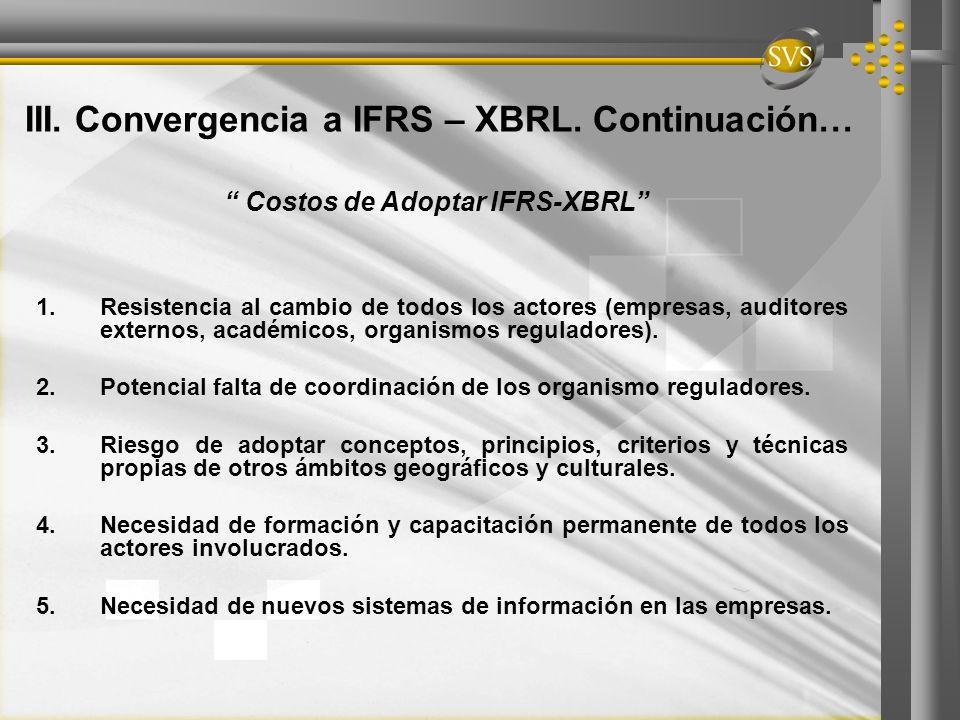 III. Convergencia a IFRS – XBRL. Continuación…