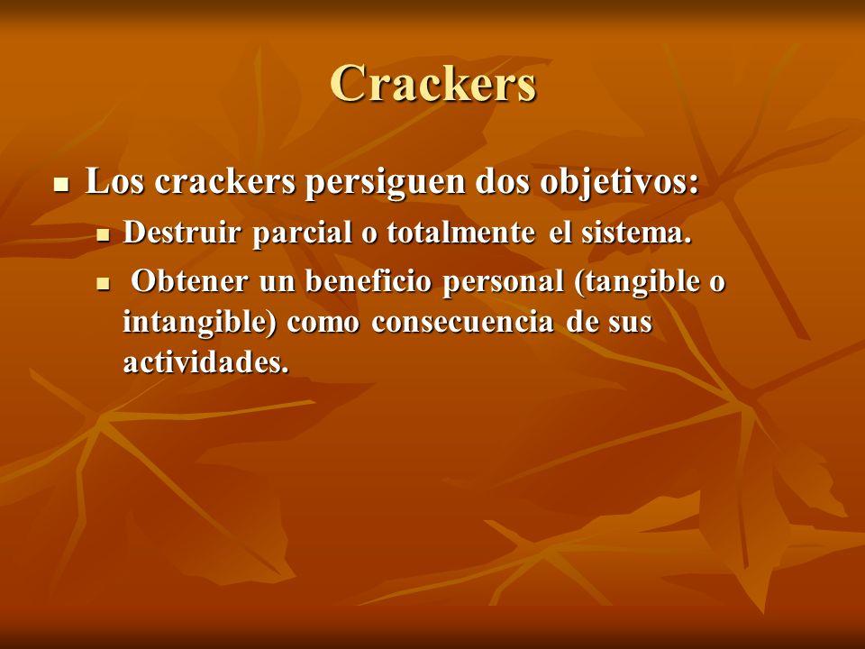 Crackers Los crackers persiguen dos objetivos: