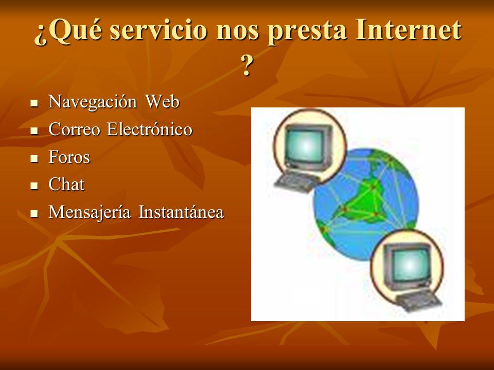 ¿Qué servicio nos presta Internet