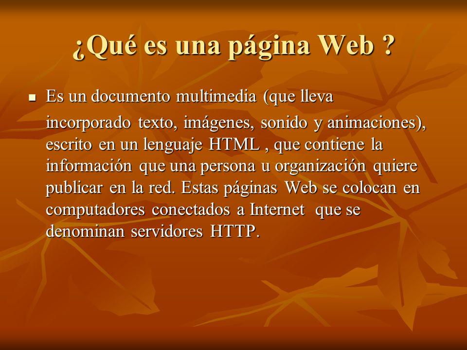 ¿Qué es una página Web Es un documento multimedia (que lleva
