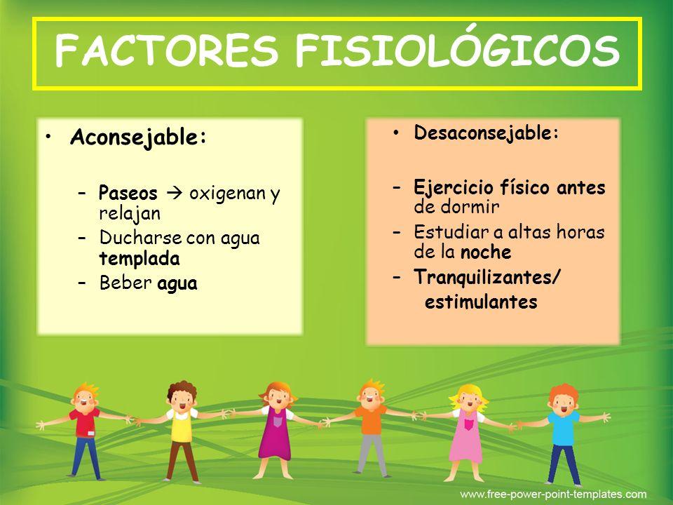 FACTORES FISIOLÓGICOS