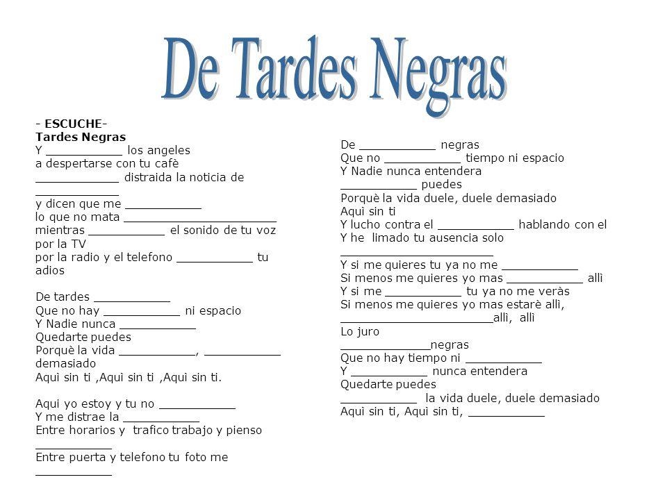 De Tardes Negras - ESCUCHE- Tardes Negras Y ___________ los angeles