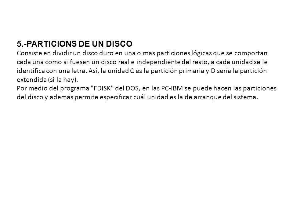 5.-PARTICIONS DE UN DISCO