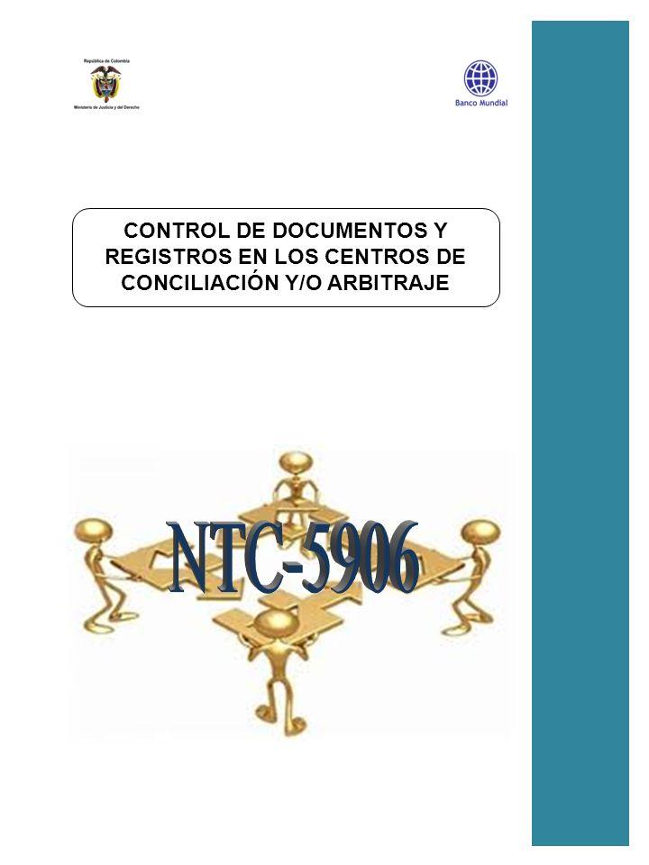 CONTROL DE DOCUMENTOS Y REGISTROS EN LOS CENTROS DE CONCILIACIÓN Y/O ARBITRAJE