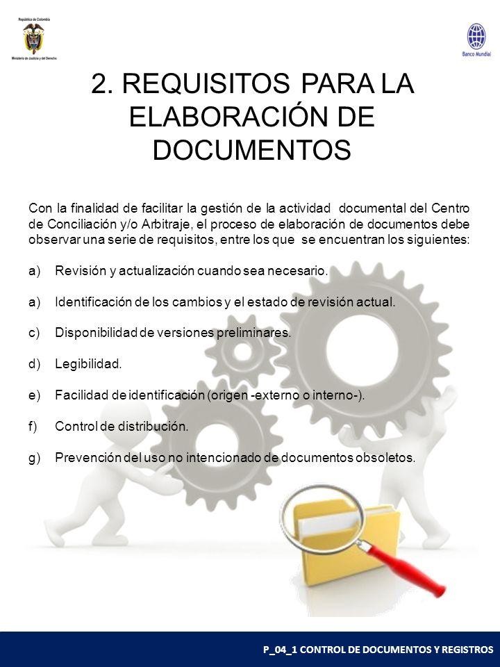 2. REQUISITOS PARA LA ELABORACIÓN DE DOCUMENTOS