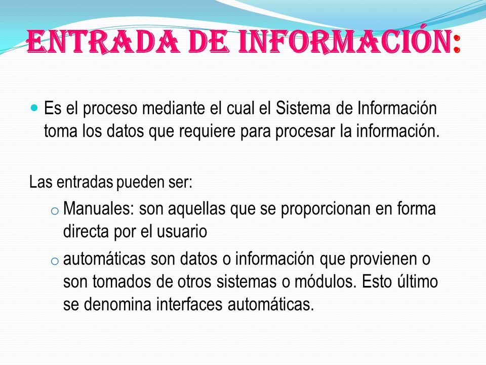 Entrada de Información: