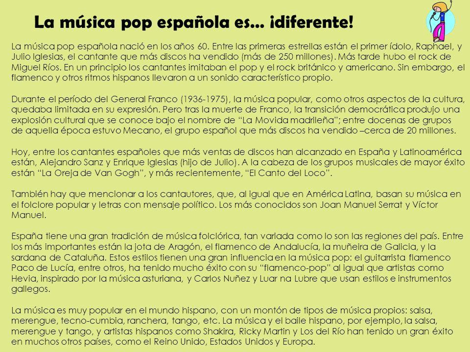 La música pop española es… ¡diferente!