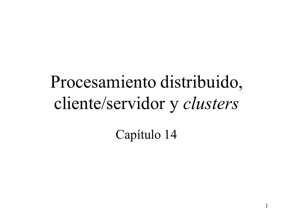 Procesamiento distribuido, cliente/servidor y clusters