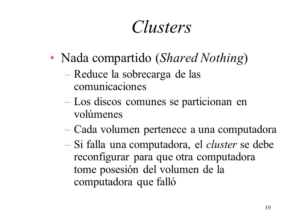 Clusters Nada compartido (Shared Nothing)