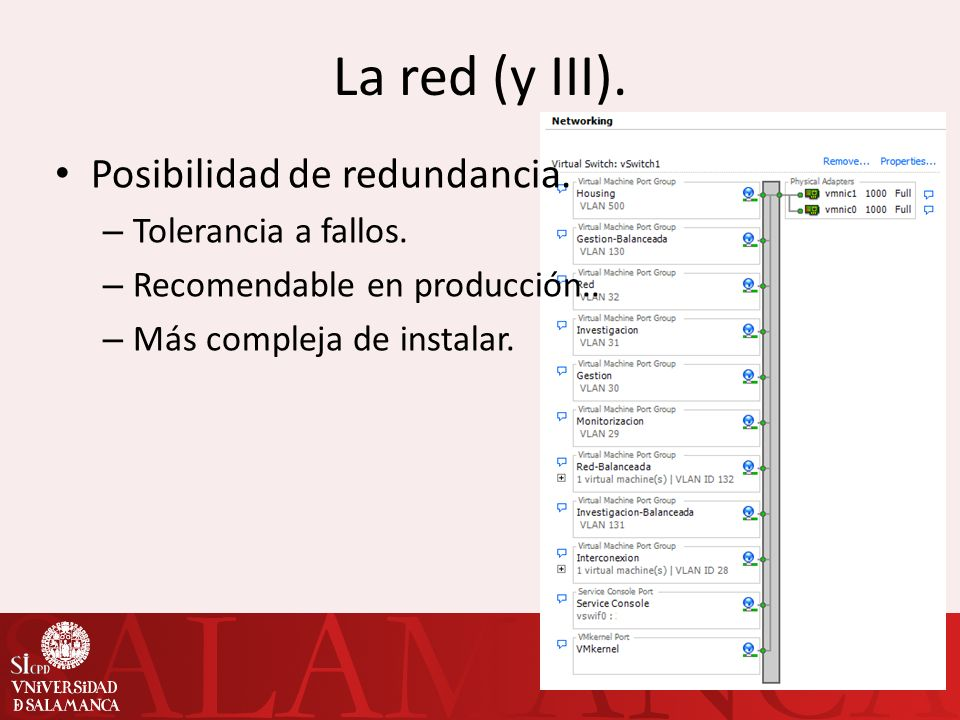 La red (y III). Posibilidad de redundancia. Tolerancia a fallos.