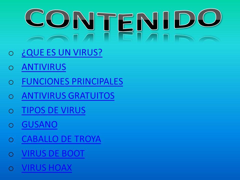 FUNCIONES PRINCIPALES ANTIVIRUS GRATUITOS TIPOS DE VIRUS GUSANO