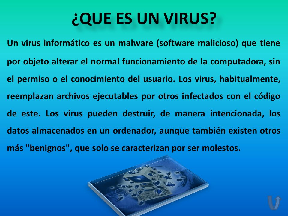 ¿QUE ES UN VIRUS