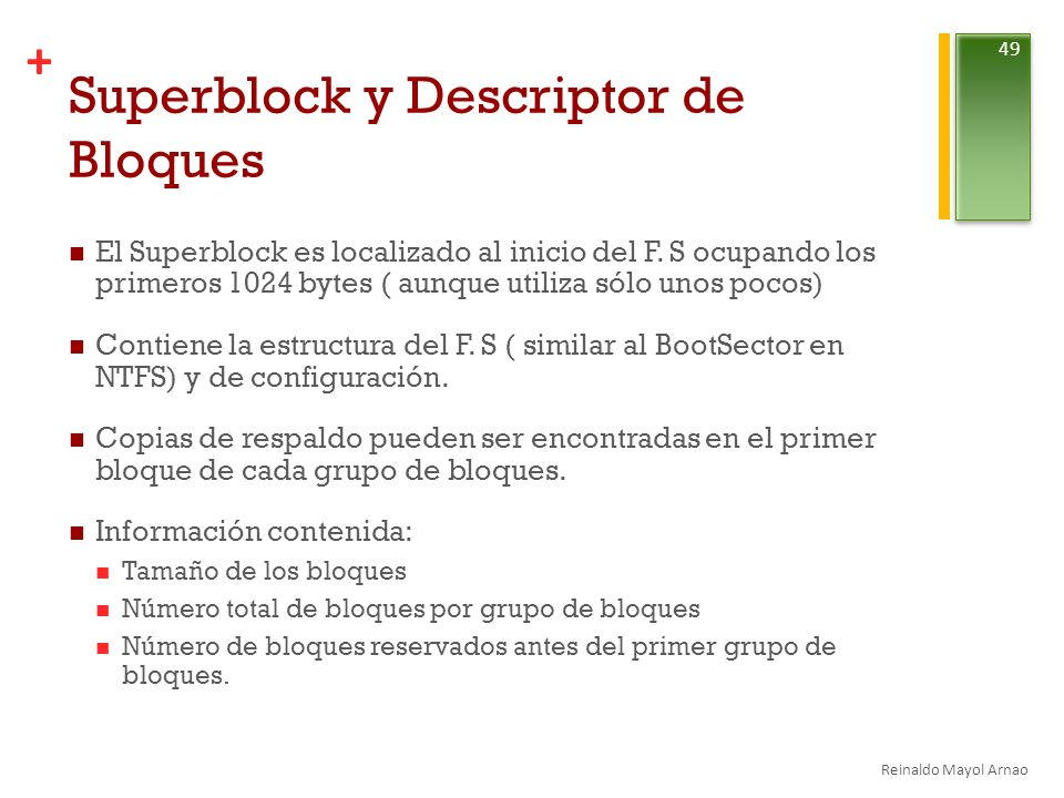 Superblock y Descriptor de Bloques