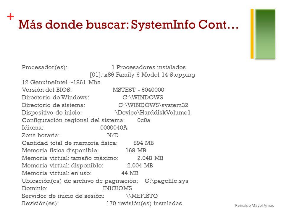 Más donde buscar: SystemInfo Cont…