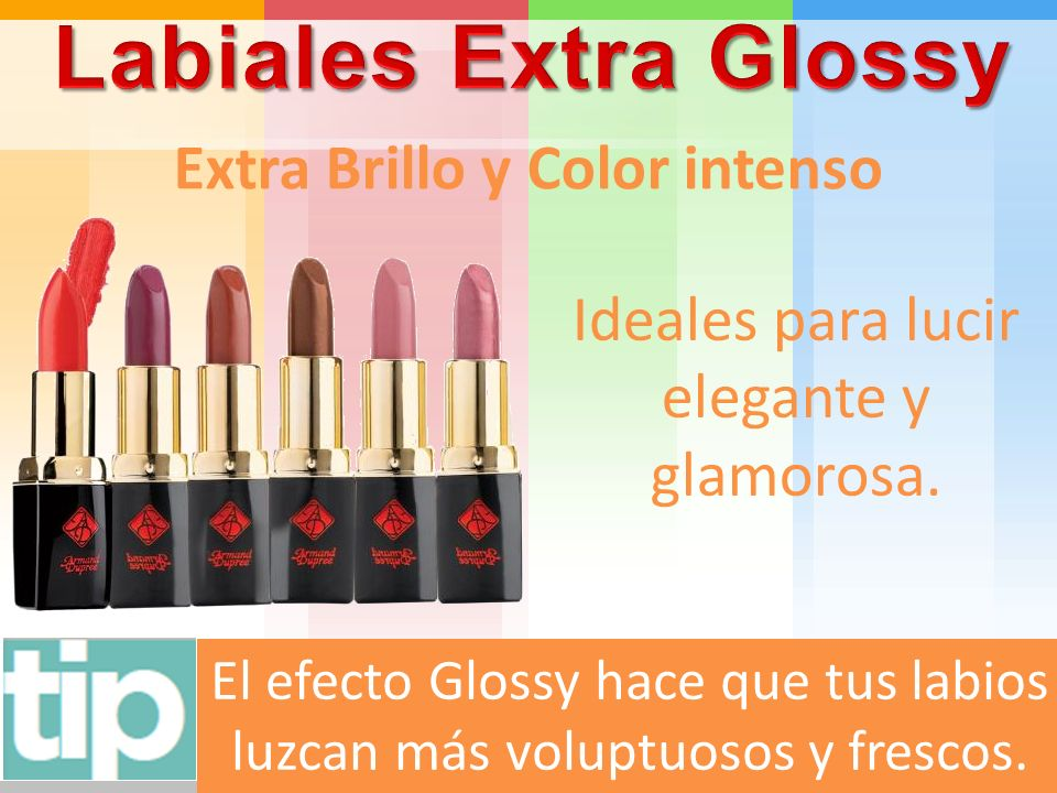 Labiales Extra Glossy Extra Brillo y Color intenso