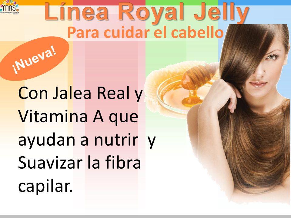 Línea Royal Jelly Para cuidar el cabello. ¡Nueva.