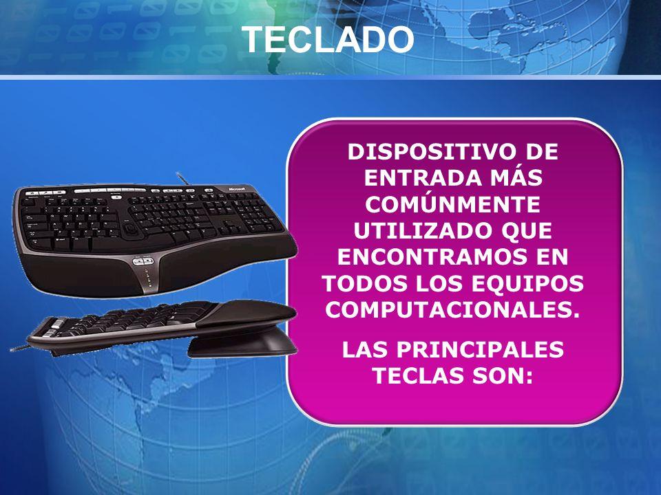 LAS PRINCIPALES TECLAS SON: