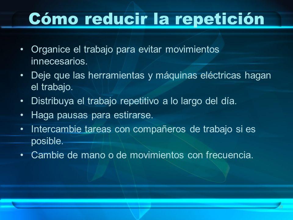 Cómo reducir la repetición